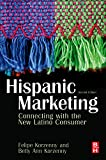 Hispanic marketing [electronic resource] : connecting with the new Latino consumer