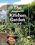 Book cover: The Alternative Kitchen Garden by Emma Cooper