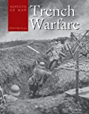 Aspects of War Trench Warfare