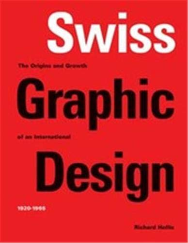 swiss graphic design (paperback) /anglais