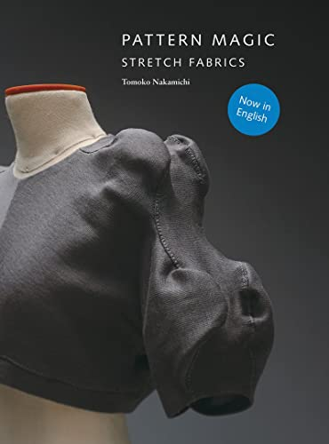Pattern Magic: Stretch Fabrics
