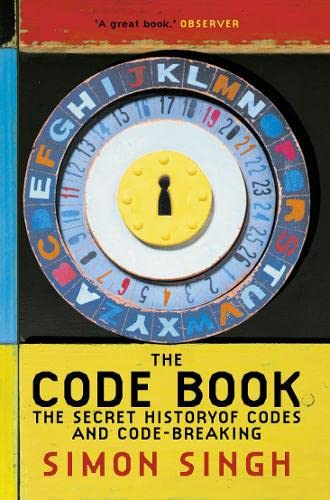 The Code Book: The Secret History of Codes and Code-breaking - Dr. Simon Singh