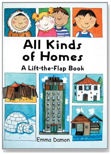 All Kinds of Homes - A Lift-the-Flap Book