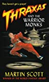 Thraxas and the Warrior Monks (Thraxas)