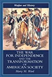 War for Independence and the Transformation of American Society [paperback]