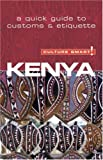 Kenya Culture Smart The Essential Guide to Customs & Culture