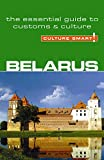 Belarus Culture Smart The Essential Guide to Customs and Culture