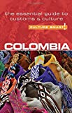 Colombia Culture Smart The Essential Guide to Customs and Culture