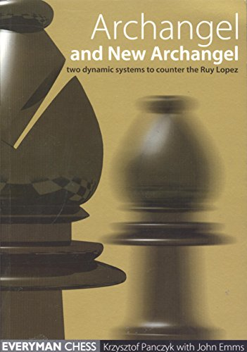 Archangel & New Archangel (Everyman Chess)