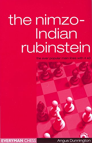 The Nimzo-Indian Rubenstein: The Ever Popular Main Lines with 4 E3: Complex Lines with 4e3 -- Angus Dunnington -- Everyman Chess   2004-02