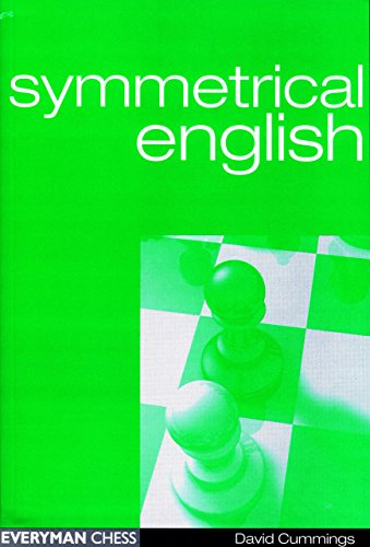 Symmetrical English (Everyman Chess) -- David Cummings -- Everyman Chess   2001-10