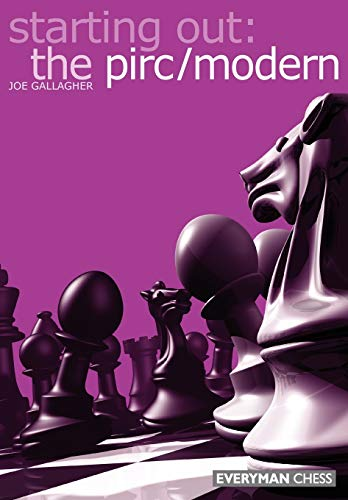 Starting Out: The Pirc/Modern (Starting Out - Everyman Chess)