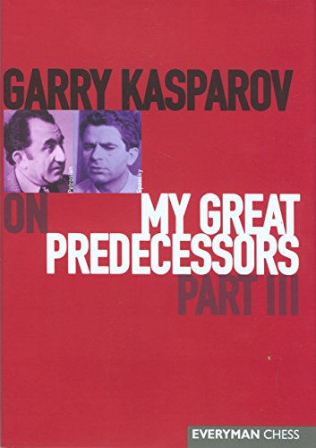 Garry Kasparov on My Great Predecessors, Part 3