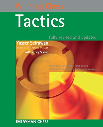Winning Chess Tactics, Revised (Winning Chess Series) -- Yasser Seirawan -- Everyman Chess   2005-05-30