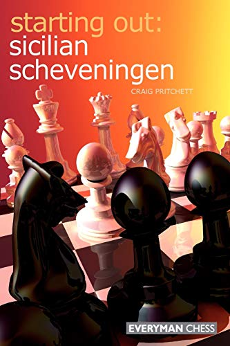 Starting Out: Sicilian Scheveningen