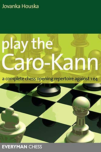 Play the Caro-Kann: A Complete Chess Opening Repertoire Against 1e4 (Everyman Chess)