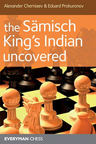 The Samisch King's Indian Uncovered (Everyman Chess)