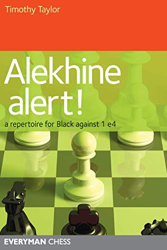 Alekhine Alert! A Repertoire for Black Against 1 e4