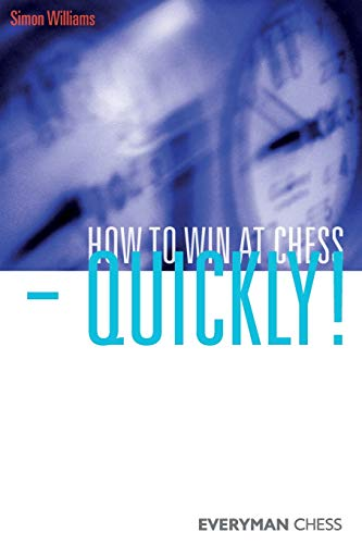 How to Win at Chess - Quickly!