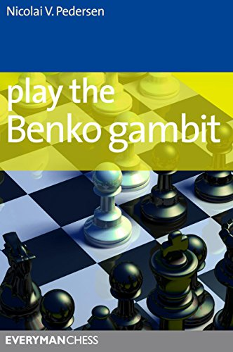 Play the Benko Gambit (Everyman Chess Series)