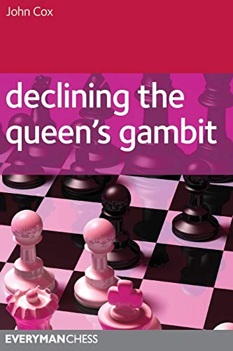 Declining the Queen's Gambit (Everyman Chess) -- John Cox -- Everyman Chess