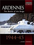 The Ardennes: The Battle of the Bulge