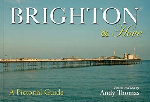 Brighton and Hove: A Pictorial Guide by Andy Thomas (Paperback, 2009)