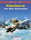 Flankers: The New Generation