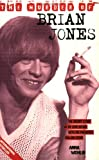 The Murder of Brian Jones: The Secret Story of My Love Affair With the Murdered Rolling Stone