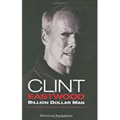 Clint Eastwood: Billion Dollar Man