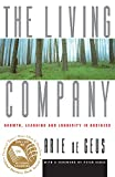 Buy Living Company: Growth, Learning and Longevity in Business from Amazon