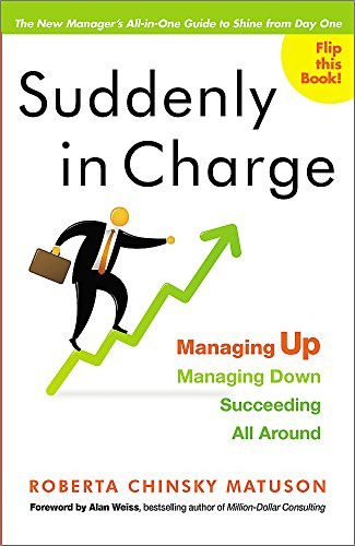 PDF Suddenly in Charge Managing Up Managing Down Succeeding All Around