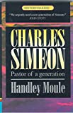 Charles Simeon: Pastor of a Generation (History Maker), Moule, Handley