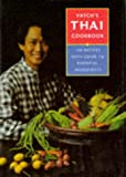 Vatch's Thai Cookbook: 150 Healthy Recipes and Guide to Essential Ingredients