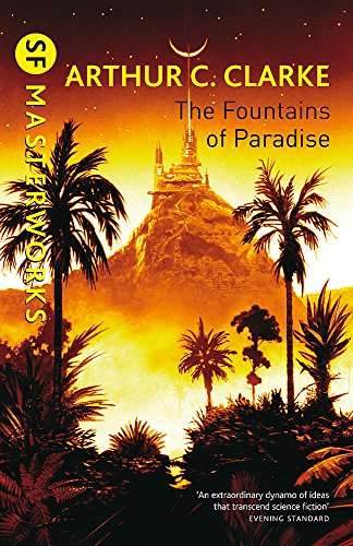 Fountains of Paradise (Sf Masterworks 34)