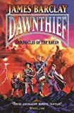 Dawnthief (The Chronicles of the Raven)