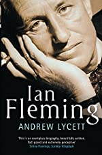 Andrew Lycett: Ian Fleming: The Man Behind James Bond