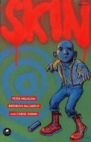 SKIN: A Graphic Novel for Adults, Peter Milligan