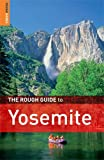 The Rough Guide to Yosemite