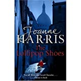 The Lollipop Shoes (2007) (Book) written by Joanne Harris