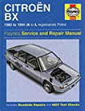 Citroen BX Service and Repair Manual (Haynes Service & Repair Manuals)
