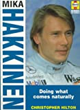 Mika Hakkinen: Doing What Comes Naturally