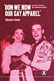 Don We Now Our Gay Apparel: Gay Men's Dress in the Twentieth Century