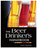 The Beer Drinker's Handbook