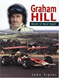 Graham Hill Master of Motor Sports