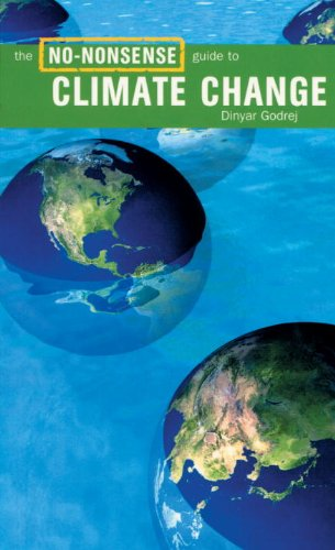 The No-Nonsense Guide to Climate Change (No-Nonsense Guides), Godrej, Dinyar