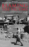 Blaming the Victims: Spurious Scholarship and the Palestinian Question by Edward Said (Editor), Christopher Hitchens (Editor) (Paperback) Includes Christopher Hitchens demolishing