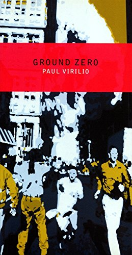 Ground Zero, Virilio, Paul
