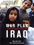 War Plan Iraq: Ten Reasons Against War with Iraq - by Milan Rai, Noam Chomsky (Contributor)