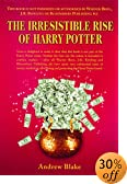 Irresistible Rise of Harry Potter by  Andrew Blake (Hardcover)